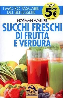Succhi freschi d frutta e verdura libro
