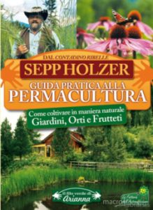 Guida Pratica alla Permacultura - libro di Sepp Holzer